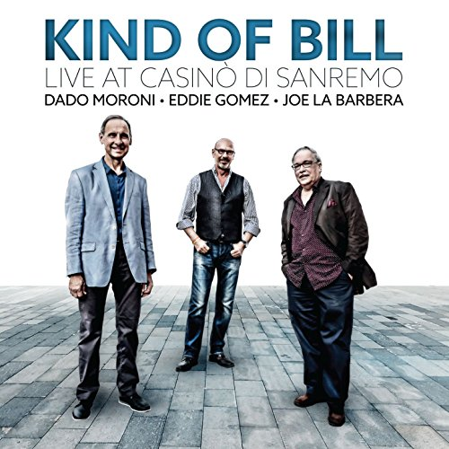 Kind of Bill: Live at Casinò DI Sanremo