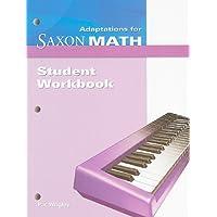 Saxon Math Intermediate 4: Student Workbook Adaptation