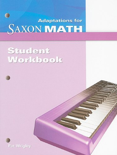 Saxon Math Intermediate 4: Student Adaptation Workbook Adaptation