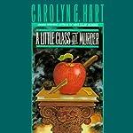 A Little Class on Murder: Death on Demand Mysteries, Book 5 | Carolyn G. Hart