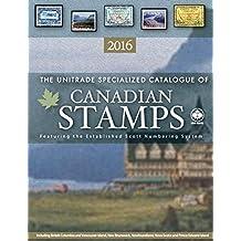 Unitrade Canada Specialized Stamp Catalogue 2016 edition