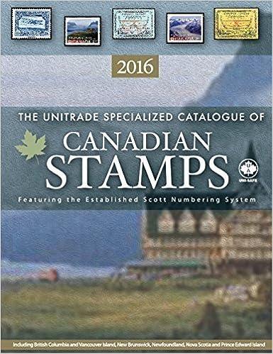 Unitrade Canada Specialized Stamp Catalogue 2016 Edition Ed D Robin Harris 9781894763530 Amazon Books