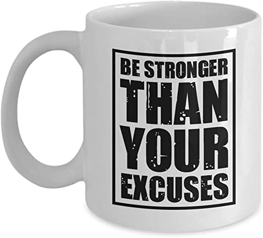 com positive quotes coffee mug be stronger than your