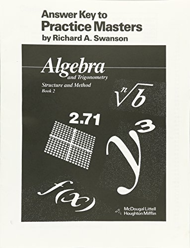 McDougal Littell Answer Key to Practice Masters: Algebra and Trigonometry, Structure and Method Book 2 (McDougal Littell Structure & Method)