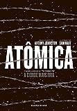 Atômica. A Cidade Mais Fria