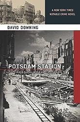 Potsdam Station (John Russell World War II Spy Thriller #4): A John Russell WWII Thriller (A John Russell WWII Spy Thriller) by Downing, David (2012) Paperback