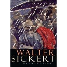 Walter Sickert (British Artists) by David Peters Corbett (2001-04-01)