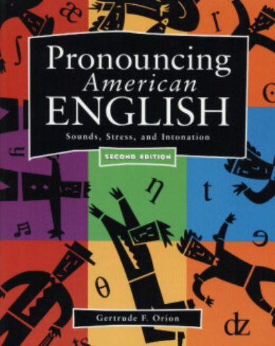 Pronouncing American English: Sounds, Stress, and...