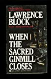 When the Sacred Ginmill Closes, Lawrence Block, 0441880975
