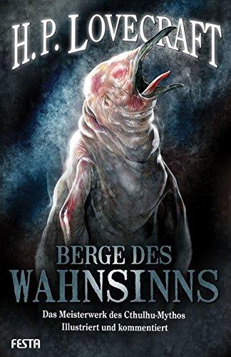 Berge des Wahnsinns: Illustriert und kommentiert Gebundenes Buch – 12. Oktober 2015 H. P. Lovecraft Festa Verlag 3865524222 Amerikanische Belletristik