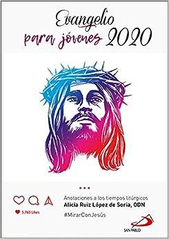 Evangelio 2020 para JOVENES: #MirarConJesús (Evangelios y Misales)