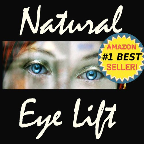 51u74MwLDeL - Natural Eyelift - Natural Eye Lift How to Lift, Tighten Upper Lids & Reduce Puffy Under Eyes (Anti-Aging Natural Facelift Book 2)