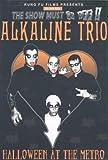 Alkaline Trio - Halloween at the Metro