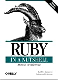img - for Ruby In A Nutshell (en fran ais) by Matsumoto, Yukihiro, Jacoboni, Eric (2002) Paperback book / textbook / text book