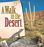 A Walk in the Desert (Biomes of North America)