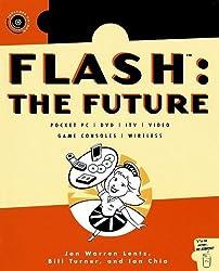 Flash: The Future, w. CD-ROM