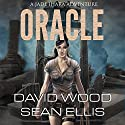 Oracle: Jade Ihara Adventures Book 1 Audiobook by David Wood, Sean Ellis Narrated by Jeffrey Kafer