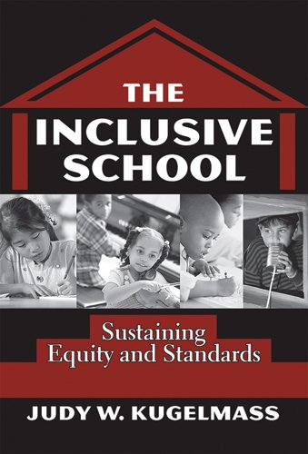The Inclusive School: Sustaining Equity and Standards