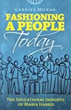 Fashioning a People Today, Gabriel Moran, 1585956058
