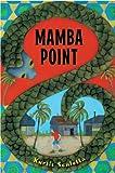 Mamba Point, Kurtis Scaletta, 0375961801