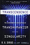Transcendence: The Disinformation Encyclopedia of Transhumanism and the Singularity by R.U. Sirius, Jay Cornell Picture