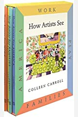 How Artists See 4-Volume Set II: Work / Play / Families / America (How Artist See, 19) Hardcover