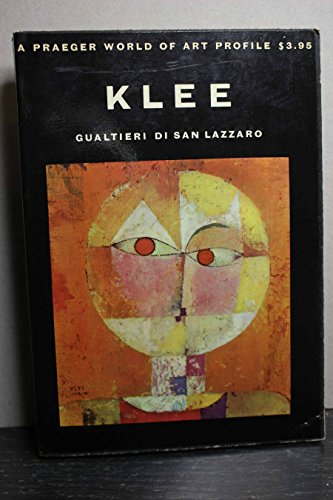 Klee, A Study of His Life and Work