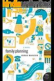 Family Planning: A Novel