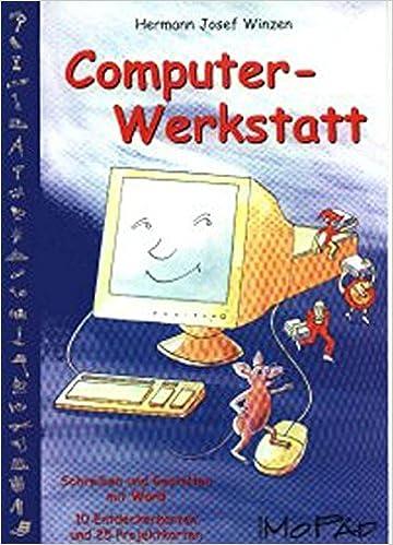 Computer Werkstatt Schreiben Und Gestalten In Word 2000 3