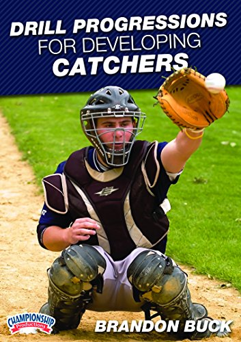 Championship Productions Brandon Buck: Drill Progressions for Developing Catchers DVD