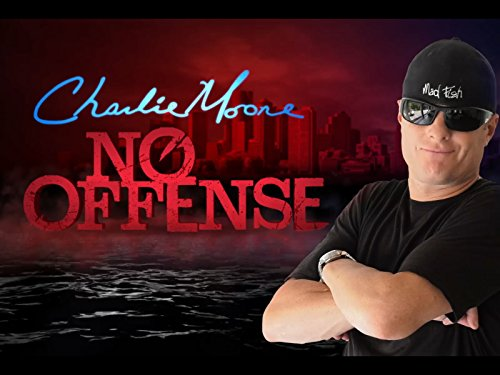 Charlie Moore: No Offense
