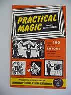 Practical magic, edited by David Robbins by…