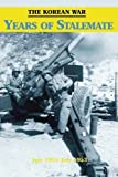 img - for The Korean War: Years of Stalemate (U.S. Army in the Korean War) by Andrew J. Birtle (2015-11-11) book / textbook / text book