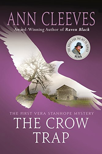 Trap 1st Edition (The Crow Trap: The First Vera Stanhope Mystery)