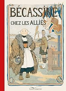 """Afficher """"Bécassine Bécassine chez les alliés"""""""