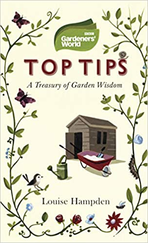 Top Tips from Gardeners' World - gardening book revised for 2019