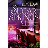 Sugar Springs (A Sugar Springs Novel Book 1)