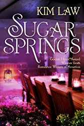 Sugar Springs (A Sugar Springs Novel Book 1)