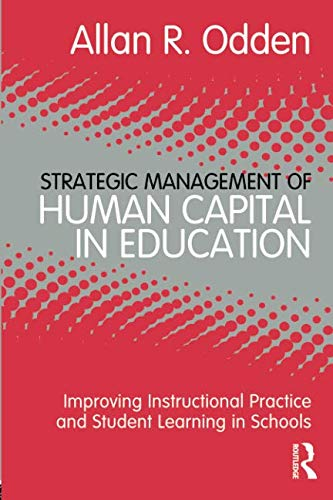 Strategic Management of Human Capital in Education (Student Retention Best Practices)