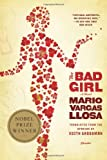 The Bad Girl, Mario Vargas Llosa, 031242776X