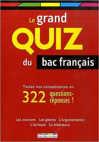 Livre gratuits en ligne Le grand quiz du bac français pdf