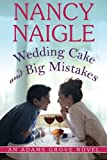 img - for Wedding Cake and Big Mistakes (An Adams Grove Novel) book / textbook / text book