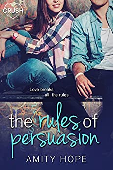 The Rules of Persuasion by [Hope, Amity]