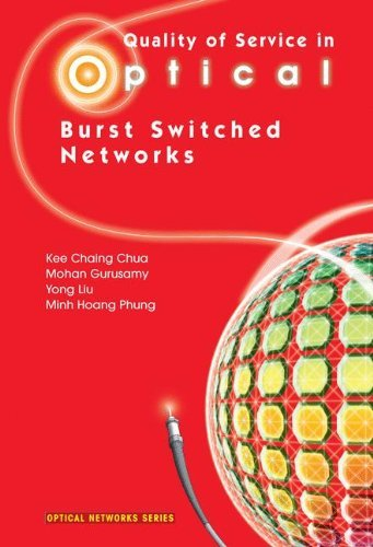 Quality of Service in Optical Burst Switched Networks (Optical - Transmission Kees