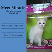 Meet Miracle: The Adventures of Miracle, Volume 1   Marie Tayse