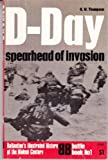 D-Day: Spearhead of Invasion (Ballantine's Illustrated History of World War II. Battle Book #1)