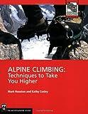 Alpine Climbing, Kathy Cosley and Mark Houston, 0898867495