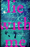 Lie With Me (kindle edition)