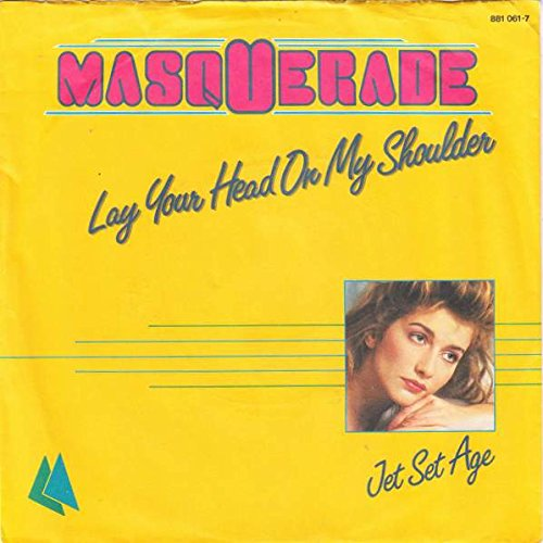 Masquerade - Lay Your Head On My Shoulder - Metronome - 881 061-7
