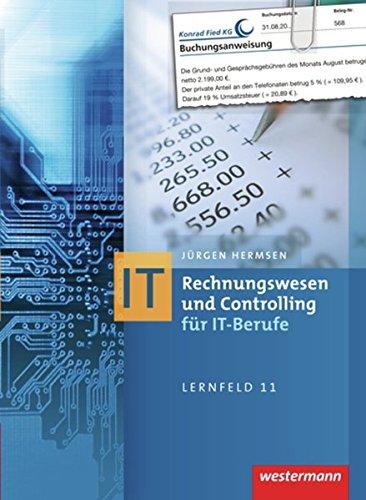 IT-Berufe: Rechnungswesen und Controlling für IT-Berufe: Schülerband, 8. Auflage, 2015